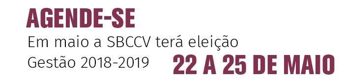 AGENDE-SE   Em maio a SBCCV terá eleição - Gestão 2018-2019